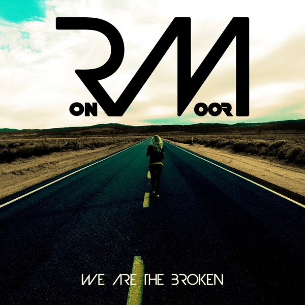 We Are The Broken - MP3 Single